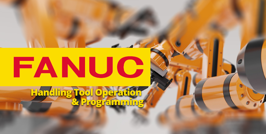FANUC Handling Tool Operation and Programming
