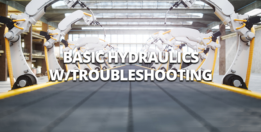Basic Hydraulics with Troubleshooting